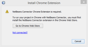 Netbeans Chrome Connector is required